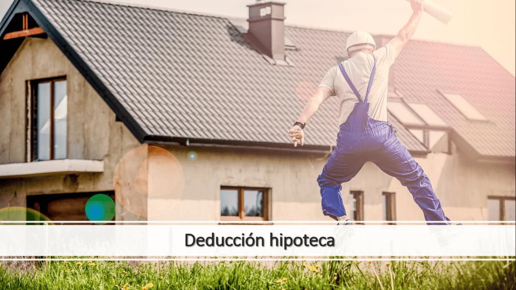 Deducción de hipoteca o alquiler de vivienda habitual